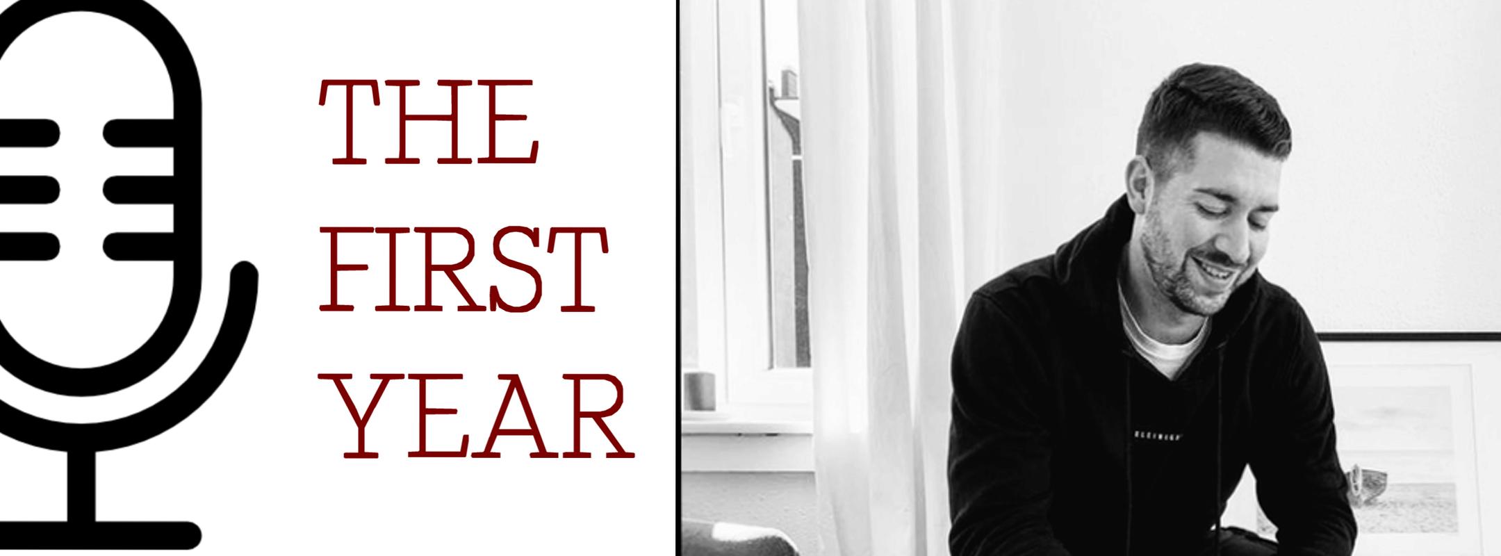 The First Year Podcast Arne Fischer